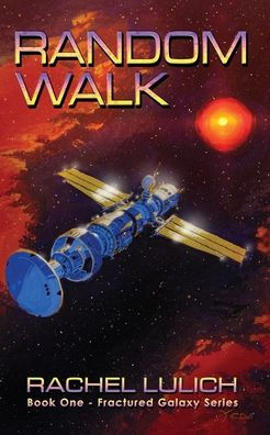 Random Walk, a science fiction novel by Rachel Lulich