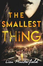 The Smallest Thing, a small town pandemic